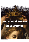 maglietta T-shirt 'You should see me in a crown'