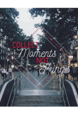 maglietta Collect MOMENTS not THINGS