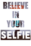 maglietta Believe in your selfie