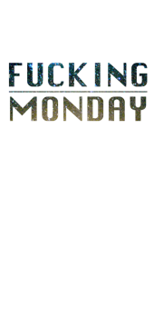 cover Fu*king Monday Cover