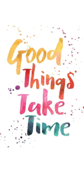 cover Good Things Take time
