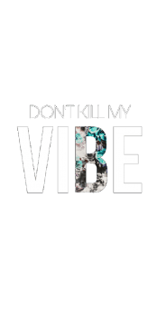 cover DON'T KILL MY VIBE by Area420