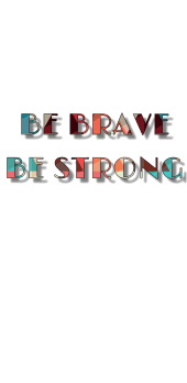 cover be brave be strong