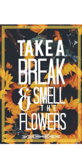 cover take a break & smell the flowers