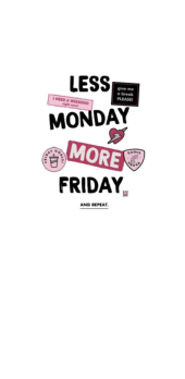 cover Less Monday, More Friday