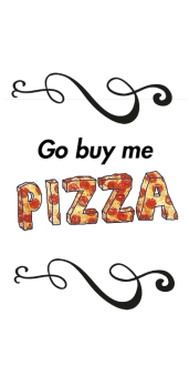 cover Go buy me PIZZA