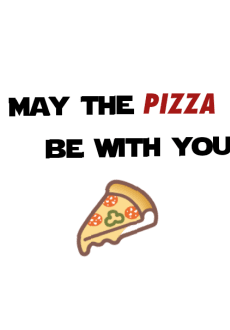 maglietta May the pizza be with you.