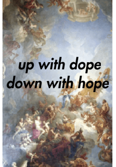 maglietta T-shirt 'up with dope, down with hope'