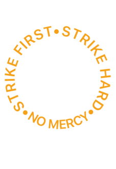 maglietta STRIKE FIRST • STRIKE HARD • NO MERCY
