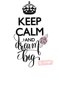maglietta Keep calm and dream big
