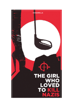 maglietta The girl who loved to kill nazis