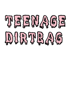 maglietta teenage dirtbag