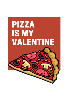 maglietta Pizza is my Valentine - San Valentino
